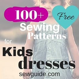 100+ [FREE] Dress Sewing Patterns for kids - Best list of