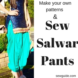 DIY pattern to sew Dhothi pants, salwar pants, churidhar pants, parallel pants and Patiala pants