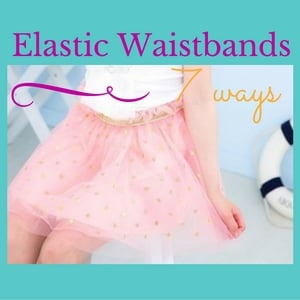 sewing elastic waistband