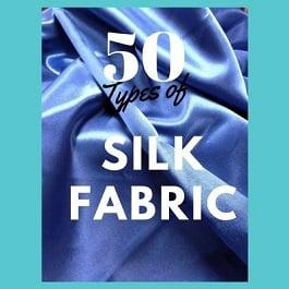 types of silk fabric