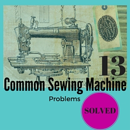 sewing machine problems and answers