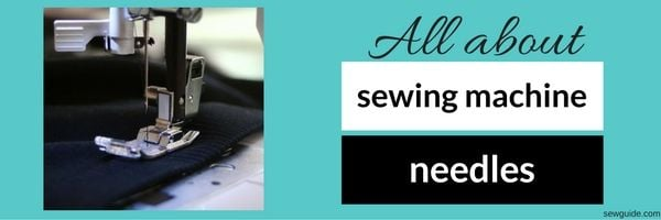 how to select sewing machine needles