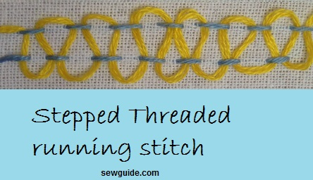 stepped threaded running stitch