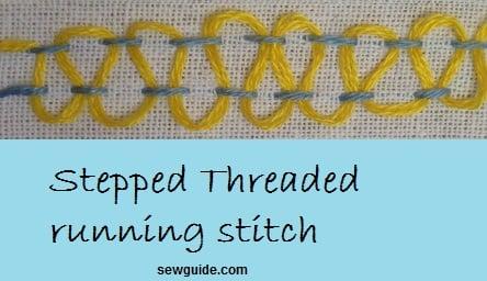 stepped threaded running stitch