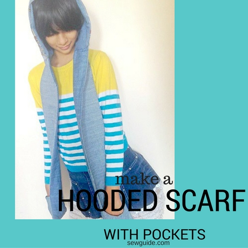 Make an Easy Hooded scarf - DIY pattern & tutorial - Sew Guide
