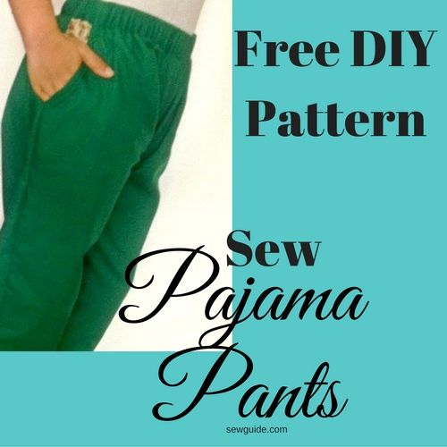 60 Easy Ways To Make PAJAMA PANTS DIY Pattern Sewing Tutorial Awesome Pajama Pants Pattern
