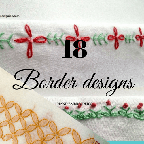 25 Beautiful Hand Embroidery Border Designs Sew Guide,Hair Design For Wedding Simple