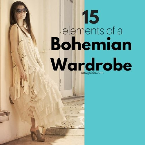 Bohemian Attire} 15 Elements of Boho style - Sew Guide