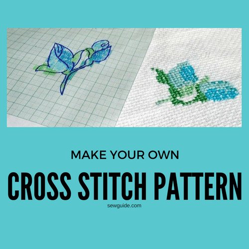 How to make a cross stitch pattern - 4 easy ways - Sew Guide