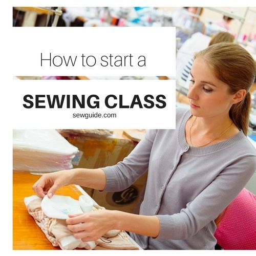 how to start a sewing class