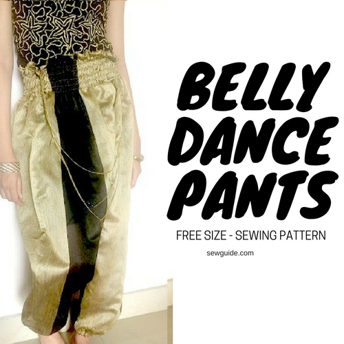 Super Easy Belly Dance Pants - free pattern & tutorial - Sew Guide