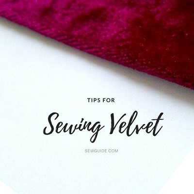 8 FAQ answered on Sewing with Velvet - Sew Guide