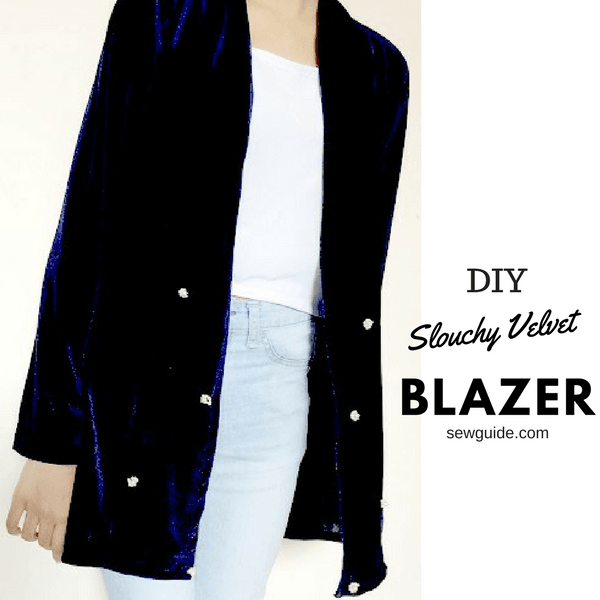 Make A Slouchy Velvet Blazer Free Sewing Pattern Tutorial Sew Inspiration Blazer Pattern