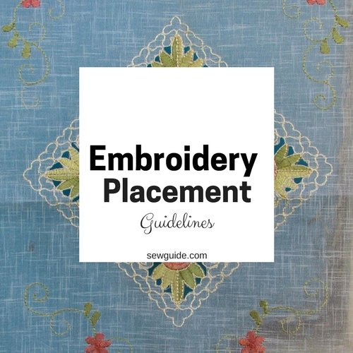 Embroidery Placement - Where to embroider on clothes, accessories and linen