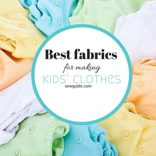 best fabric for kids clothes