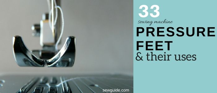 sewing machine pressure feet guide