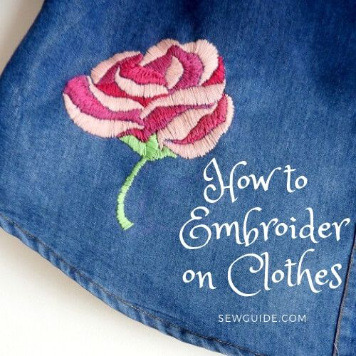 how to embroider on clothes