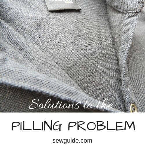 how to prevent pilling on fabric