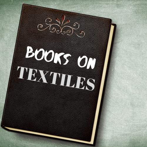 10 Textile & Textile design Books that can make you a Fabric 'Expert'