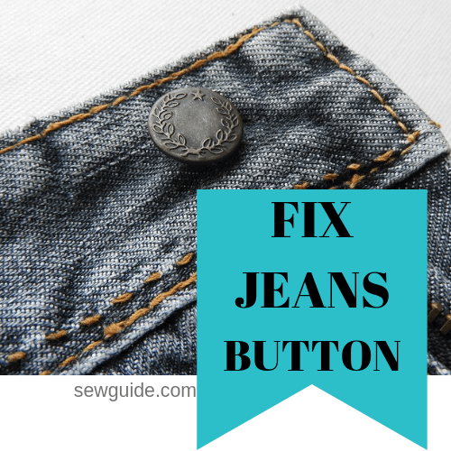 FIX JEANS BUTTON