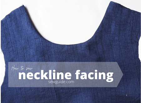 neckline facing -tutorial