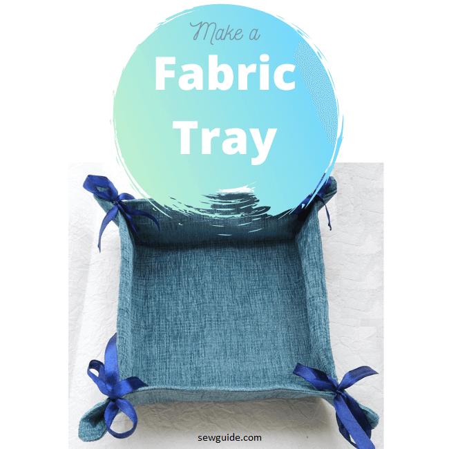 Fabric Tray -diy