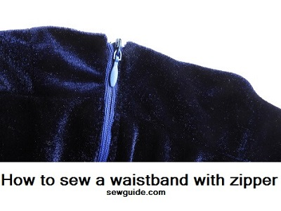 how to sew waistband with zipper