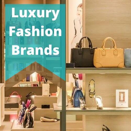 top luxury fashion brands